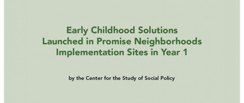 New Publication! Early Childhood Solutions in Promise Neighborhoods